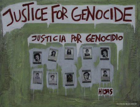 Justice for Genocide| 2016 | NFS | ©LESLIE M. GUZMÁN
